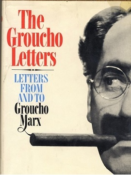 The Groucho Letters, Letters From and To Groucho Marx